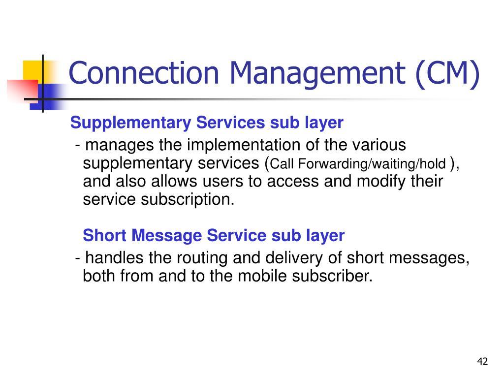 Connection Management (CM)