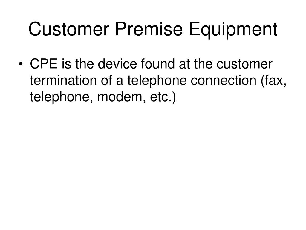 Customer Premise Equipment
