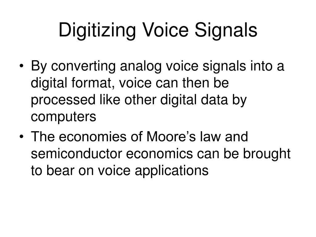 Digitizing Voice Signals