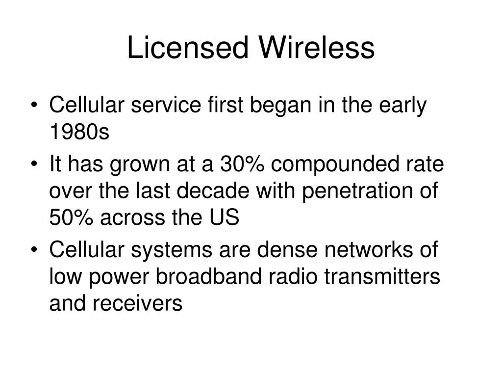 Licensed Wireless