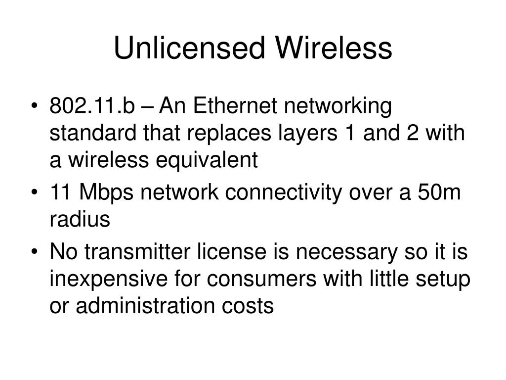 Unlicensed Wireless