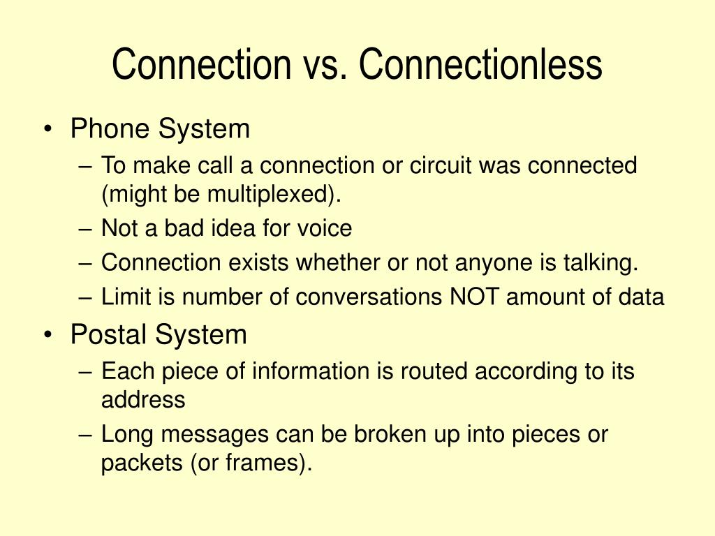 Connection vs. Connectionless