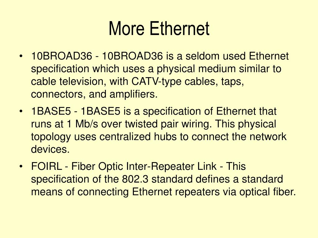 More Ethernet