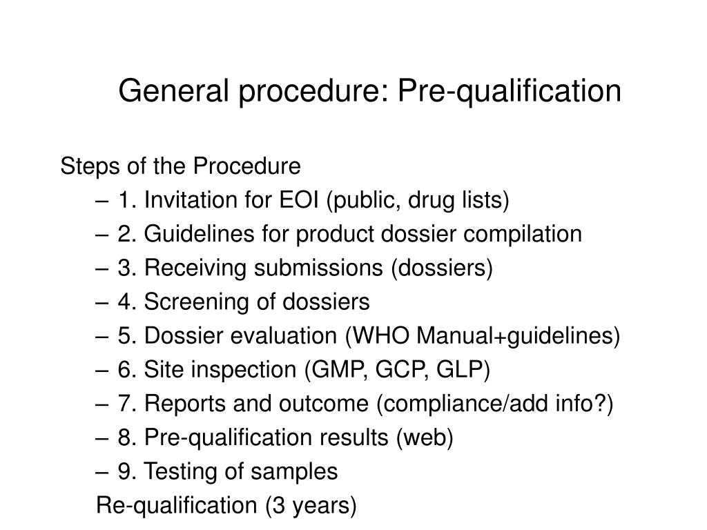General procedure: Pre-qualification