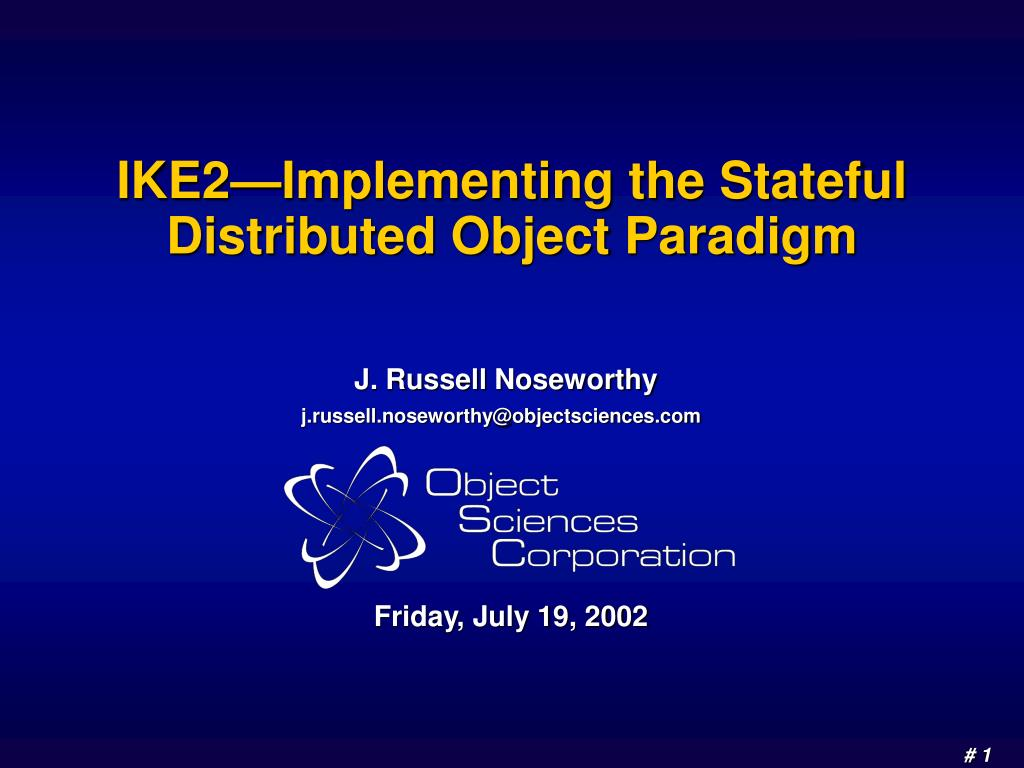 ike2 implementing the stateful distributed object paradigm l.