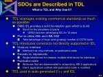 sdos are described in tdl