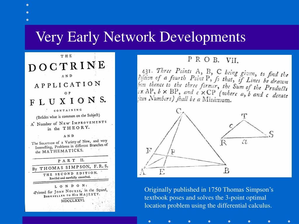 Very Early Network Developments