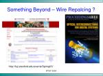 something beyond wire repalcing44
