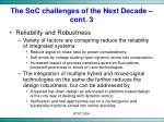 the soc challenges of the next decade cont 3