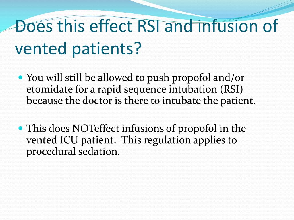 Does this effect RSI and infusion of vented patients?