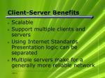 client server benefits
