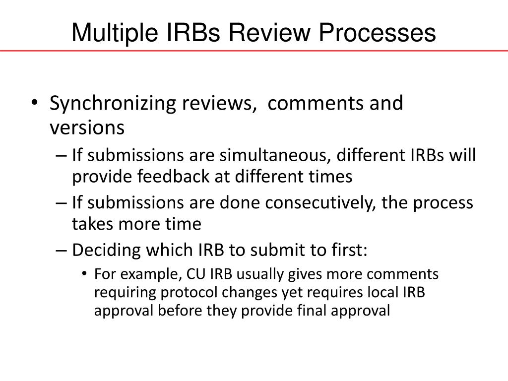 Multiple IRBs Review Processes