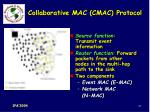 collaborative mac cmac protocol61
