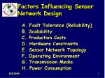 factors influencing sensor network design