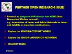 further open research issues76