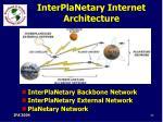 interplanetary internet architecture