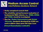 medium access control interplanetary backbone network109