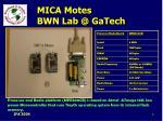 mica motes bwn lab @ gatech