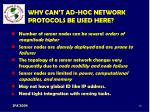 why can t ad hoc network protocols be used here