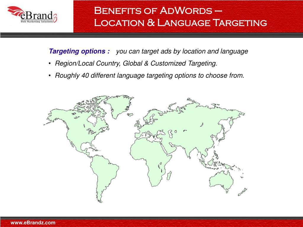 Benefits of AdWords – Location & Language Targeting