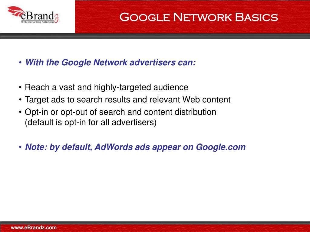 Google Network Basics