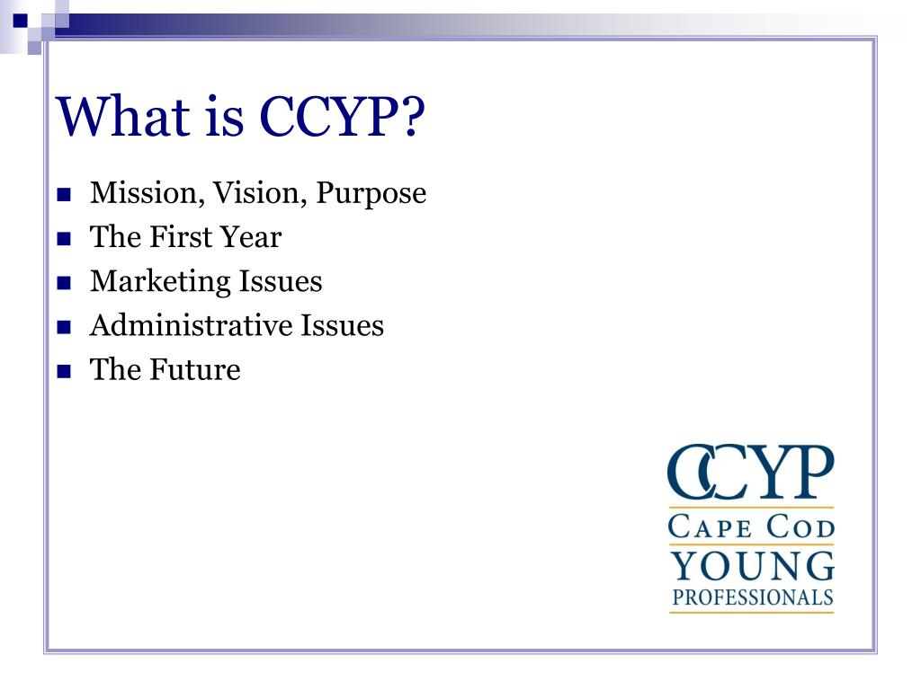 What is CCYP?