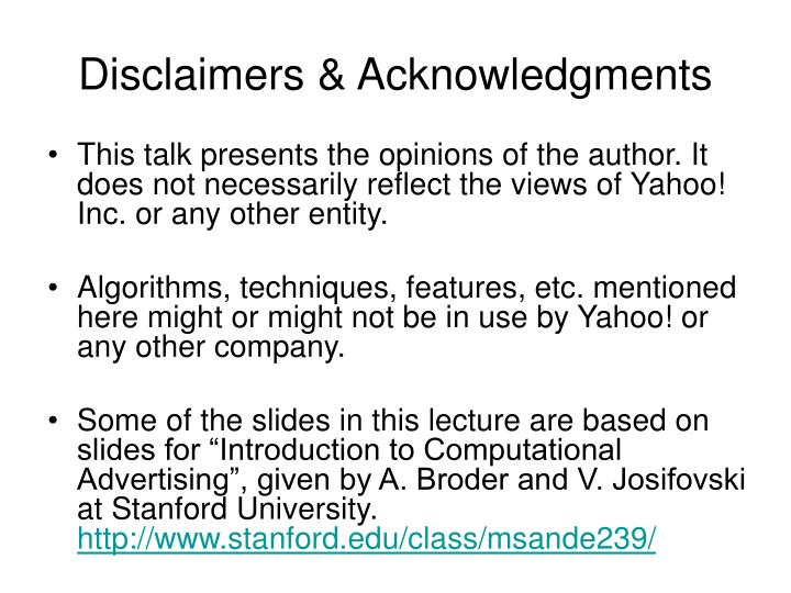 Disclaimers acknowledgments