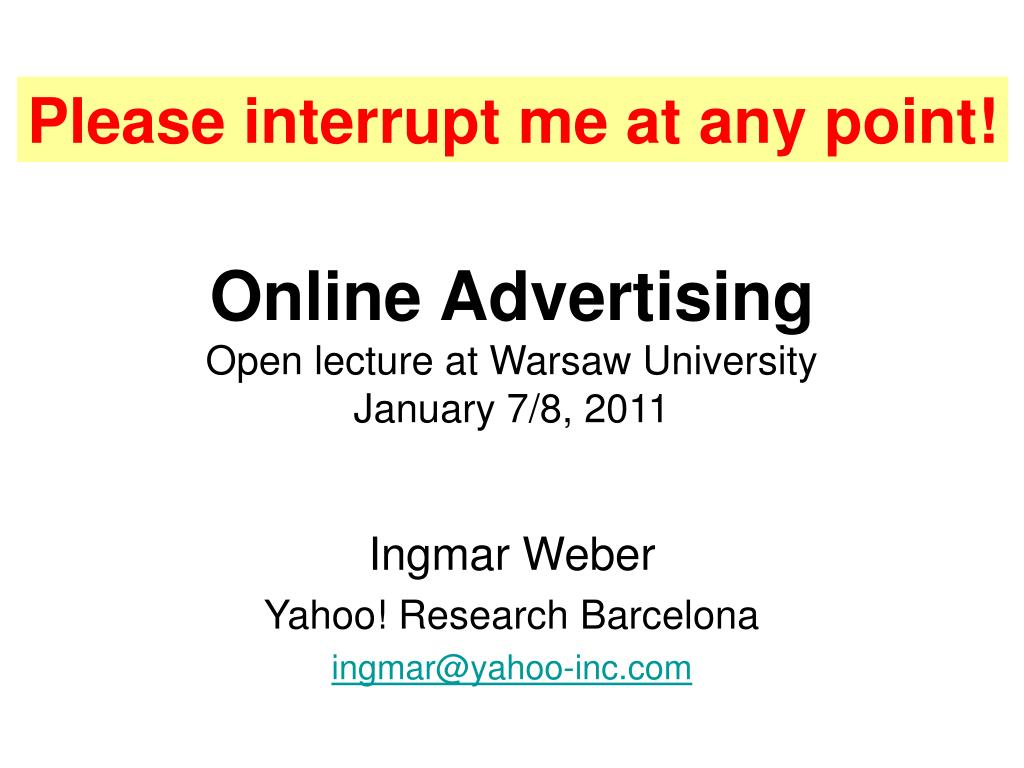 online advertising open lecture at warsaw university january 7 8 2011 l.