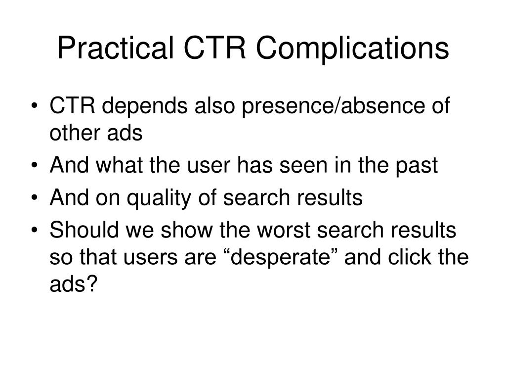 Practical CTR Complications