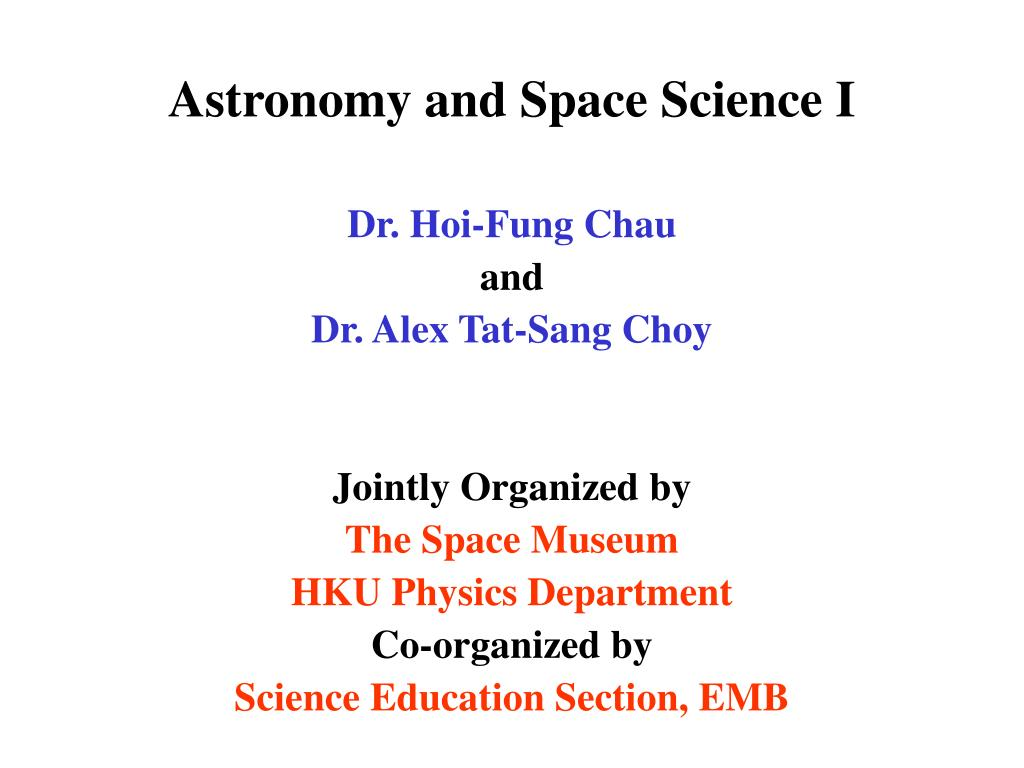 astronomy and space science i l.