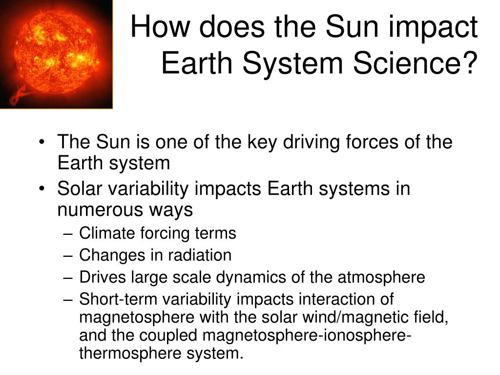 How does the Sun impact
