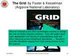 the grid by foster kesselman argonne national laboratory