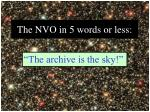 the nvo in 5 words or less