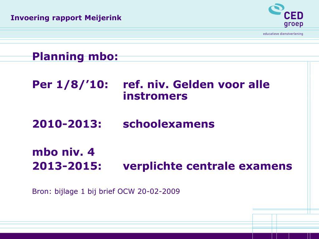Invoering rapport Meijerink