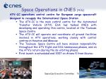 space operations in cnes 4 6