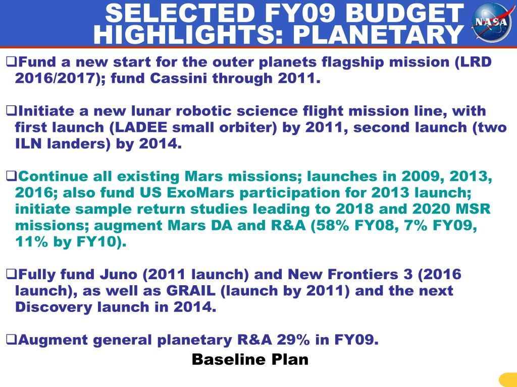 SELECTED FY09 BUDGET HIGHLIGHTS: PLANETARY