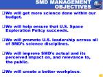 smd management objectives