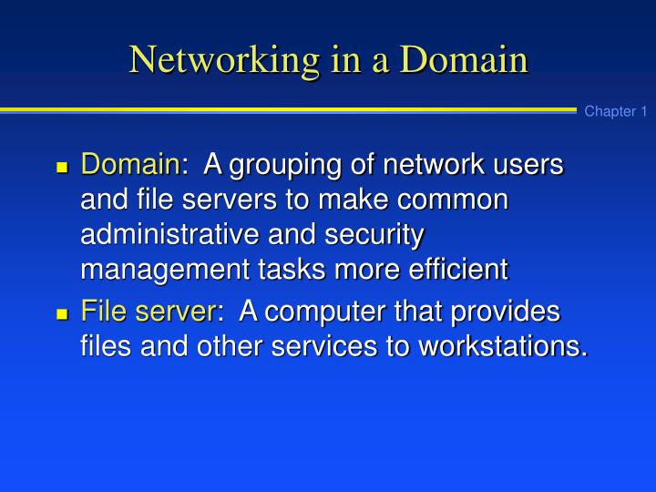 Networking in a Domain