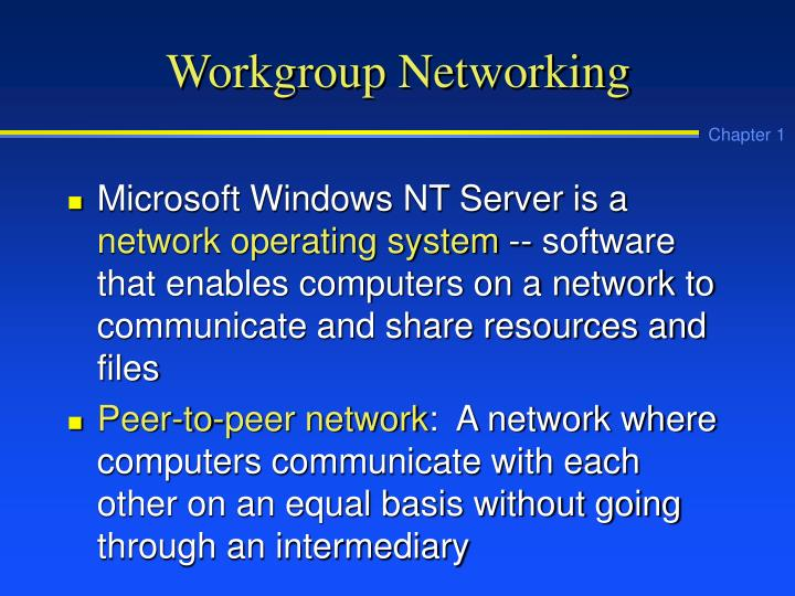 Workgroup Networking