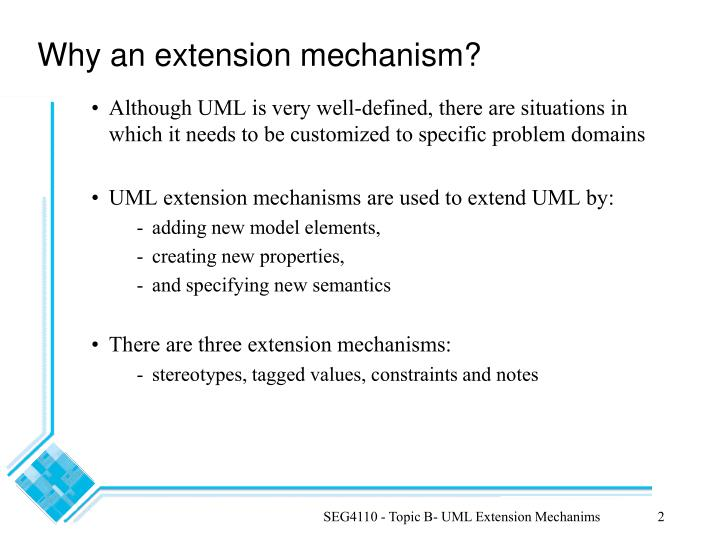 Why an extension mechanism