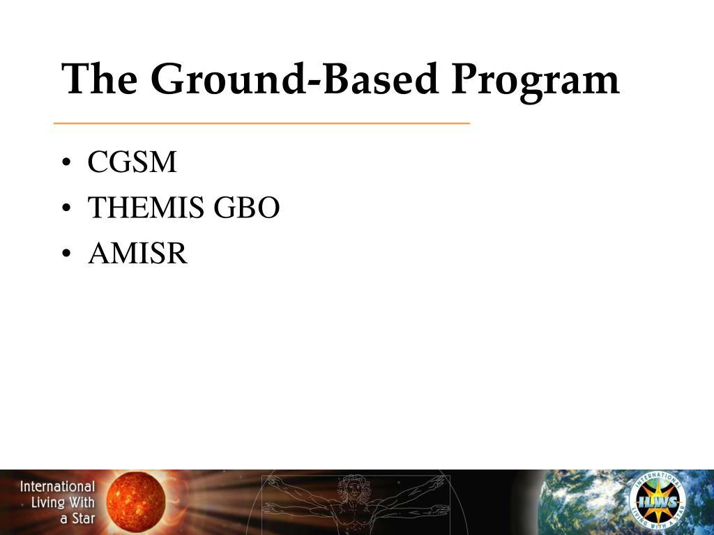 The Ground-Based Program