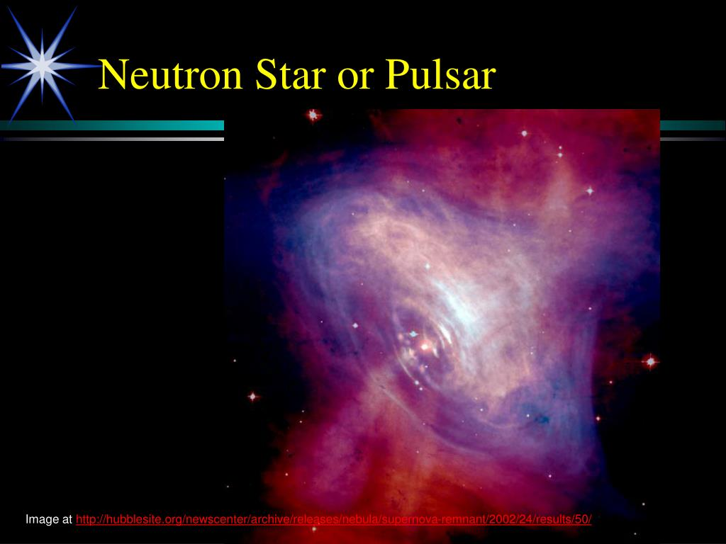 Neutron Star or Pulsar
