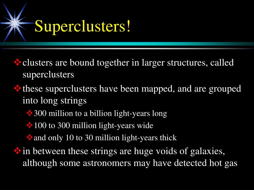 Superclusters!