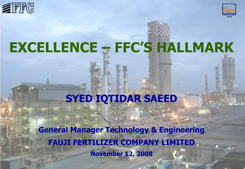 PPT - EXCELLENCE – FFC'S HALLMARK PowerPoint Presentation