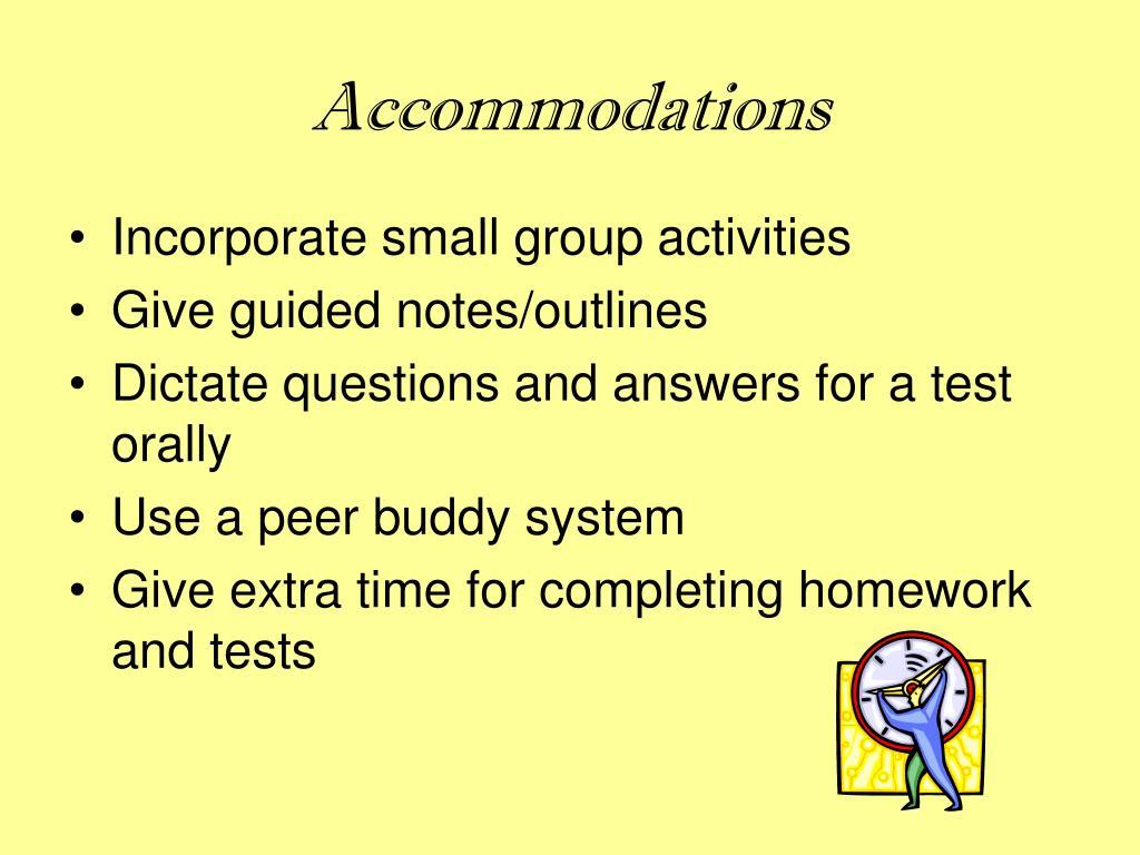 Accommodations