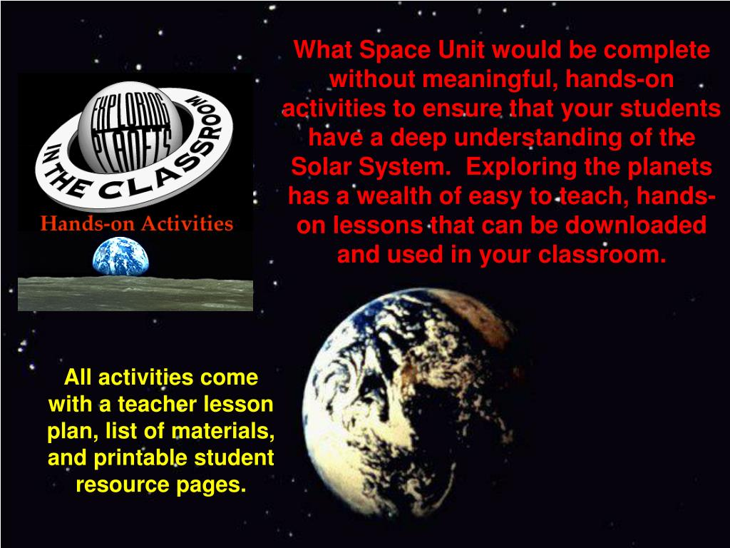 What Space Unit would be complete without meaningful, hands-on activities to ensure that your students have a deep understanding of the Solar System.  Exploring the planets has a wealth of easy to teach, hands-on lessons that can be downloaded and used in your classroom.