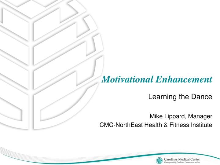motivational enhancement n.