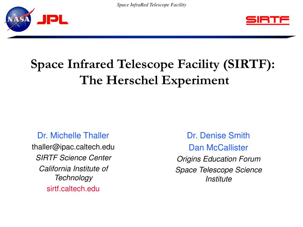 space infrared telescope facility sirtf the herschel experiment l.