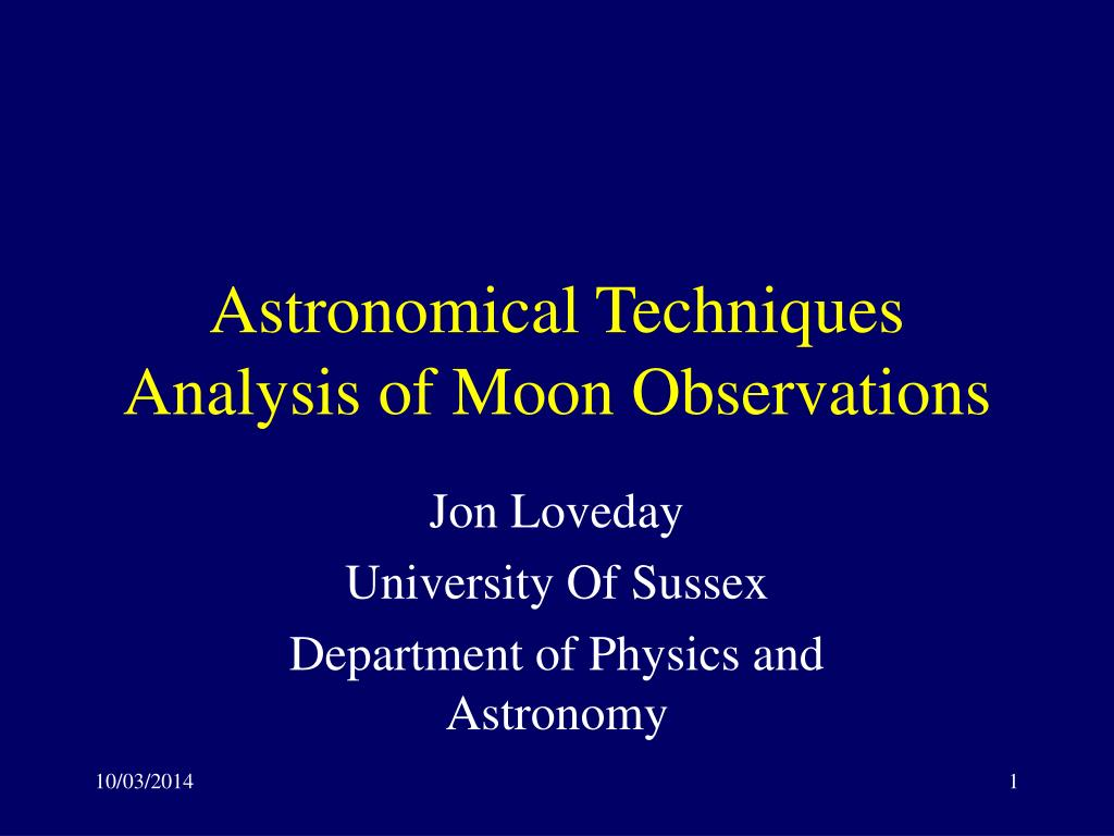 astronomical techniques analysis of moon observations l.