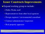 issuer constructs improvements